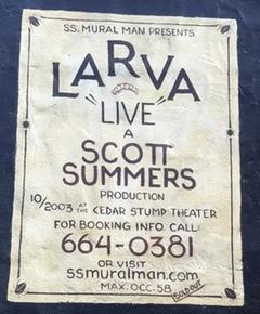 Larva Live placard